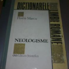 FLORIN MARCU - NEOLOGISME. DICTIONAR, ED A 2-A - DEX