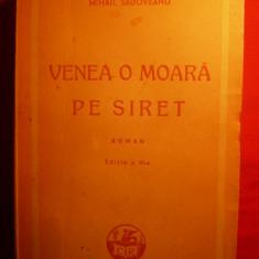 M. SADOVEANU- Venea o Moara pe Siret - cca. 1947 - Roman