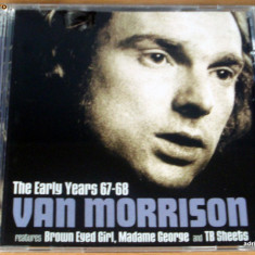 Van Morrison - The Early Years 67-68 - Muzica Rock, CD