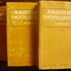 I.MORARU - ANATOMIE PATOLOGICA - 3 volume