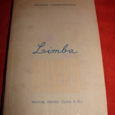 MANUAL LIMBA FRANCEZA CLS A XI A 1964 de ION DIACONU - Manual scolar didactica si pedagogica, Clasa 3, Didactica si Pedagogica, Limbi straine