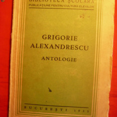 GRIGORE ALEXANDRESCU - ANTOLOGIE - ed. 1935