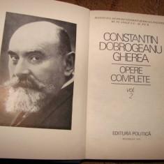 OPERE COMPLETE de CONSTANTIN DOBROGEANU GHEREA VOL. 2 - Roman, Anul publicarii: 1976