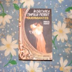 Marcel Proust - In cautarea timpului pierdut/Guermantes, 1991