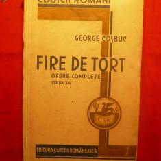 G. COSBUC - FIRE DE TORT - ed.Cartea Romaneasca 1934 - Carte poezie