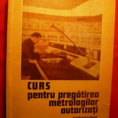 CURS PT. PREGATIREA METROLOGILOR AUTORIZATI