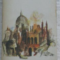 Volum - Carti - ( 395 ) - R. de DRAGOSTE - Cele doua orase - MARIO SOLDATI - Roman