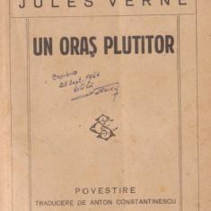 Jules Verne / Un oras plutitor (editie interbelica,ilustrata)