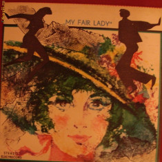 DISC VINYL - MY FAIR LADY - Muzica Dance electrecord