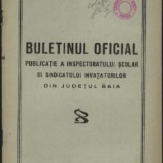Buletin oficial, publicatie a inspectoratului scolar si sindicatului invatatorilor din jud. Baia, Falticeni, 1947 - Carte Editie princeps