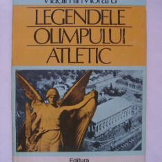 Vladimir Moraru - Legendele olimpului atletic (1983) - Carte sport