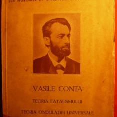 V. CONTA Teoria fatalismului - Teoria Ondulatiei Univ.-cca 1942 - Carte Filosofie