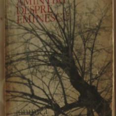 Amintiri despre Eminescu Junimea 1971 - Biografie