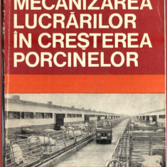 MECANIZAREA LUCRARILOR IN CRESTEREA PORCINELOR - Roman