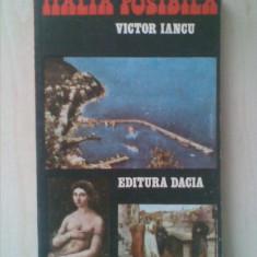 VICTOR IANCU - ITALIA POSIBILA { cu imagini }