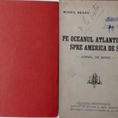 Mihai Negru, Pe oceanul Atlantic spre America de Sud, interbelica - Carte Editie princeps