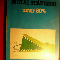 MIHAI STANESCU - UMOR 50% - 111 pag. de caricaturi - Carte Arta muzicala