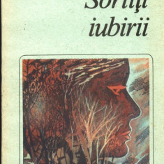 Sortiti iubirii - Roman, Anul publicarii: 1988
