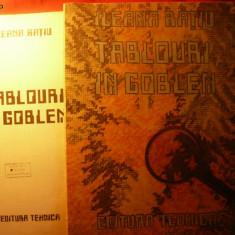ILEANA RATIU - TABLOURI IN GOBLEN- Ed. Tehnica ,numeroase planse color