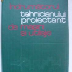 Ioan Bucsa, Nicolae Cristofor - Indrumatorul tehnicianului proiectant de masini si utilaje (1971) - Carti Mecanica