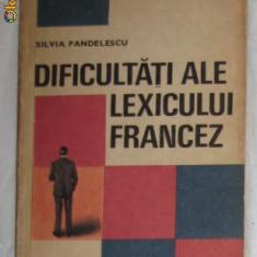S Pandelescu Dificultati ale lexicului francez ES 1969