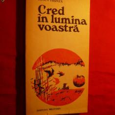 Eugen Frunza -Cred in lumina voastra - Prima Ed.1976,autograf
