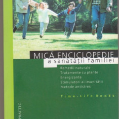 Mica enciclopedie a sanatatii familiei