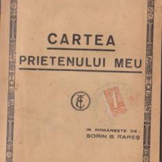 Anatole France / Cartea prietenului meu (editie interbelica)