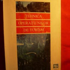 TEHNICA OPERATIUNILOR DE TURISM - de G.Stanciulescu - Carte Management
