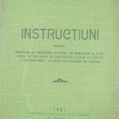 Caile Ferate Romane-INSTRUCTIUNI-calcularea primelor-1919 - Carte Editie princeps