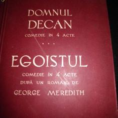 George Magheru, Domnul Decan, Egoistul, 1939 - Carte de lux