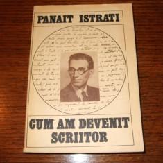 Panait Istrati - Cum am devenit scriitor - vol. I
