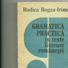 Gramatica practica in texte literare romanesti - Culegere Romana