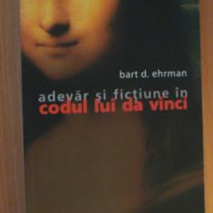 Adevar si fictiune in Codul lui Da Vinci - Bart Ehrman - Roman, Humanitas