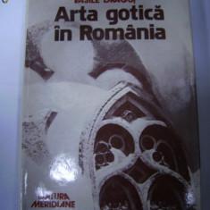 ARTA GOTICA IN ROMANIA -VASILE DRAGUT - Carte Arhitectura