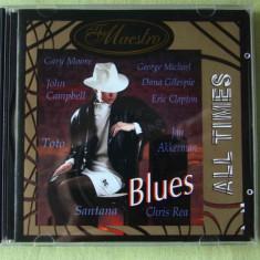 ALL TIMES BLUES - Selectii - C D ca NOU - Muzica Blues