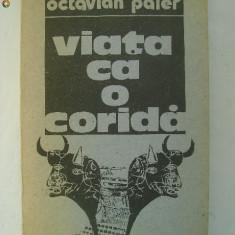 Octavian Paler - Viata ca o corida (1987)
