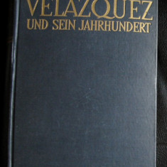 C Justi Velazquez und sein Jahrhundert Phaidon Verlag 1933 - Carte Arta muzicala