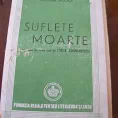 SUFLETE MOARTE NICOLAE GOGOL-ed.Veche - Roman