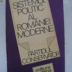 Ion Bulei - Sistemul politic al Romaniei moderne (1987) - Carte Politica
