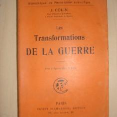 J. COLIN - LES TRANSFORMATIONS DE LA GUERRE {1911} - Carte veche