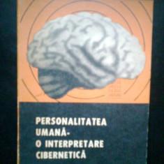 Personalitatea umana -O interpretare... C. BALACEANU -ED. NICOLAU (1972) - Carte Cibernetica