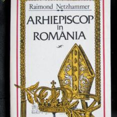 R Netzhammer Arhiepiscop in Romania 1993 - Biografie
