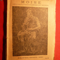 EDOUARD SCHURE - MOISE -misiunea lui Israel- ed. 1927