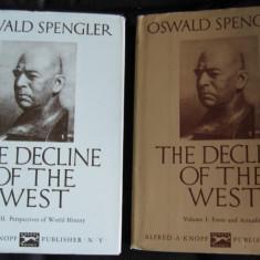 O Spengler The Decline of the West Declinul Occidentului (in engleza) - Filosofie