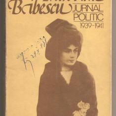 (C303) JURNAL POLITIC 1939-1941 DE MARTHA BIBESCU, EDITURA POLITICA, BUCURESTI, 1979, STUDIU INTRODUCTIV, SELECTIE, DE CRISTIAN POPISTEANU SI N. MINEI