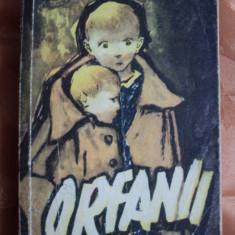 ORFANII - DYSON CARTER - Roman, Anul publicarii: 1958