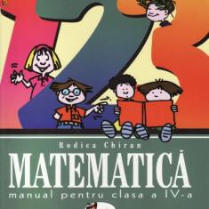 MATEMATICA - MANUAL PT CLS A IV ED. ARAMIS de RODICA CHIRAN - Manual scolar Aramis, Clasa 4