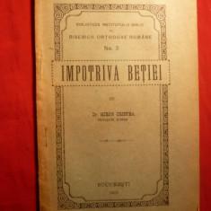 Mitropolit Dr.Miron Cristea - Impotriva Betiei - 1923 - Carti Istoria bisericii