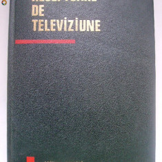 Nicolae Sotirescu, s.a. - Receptoare de televiziune (1967)